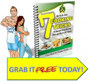 Free Report Cooking Tricks Burn Fat Faster