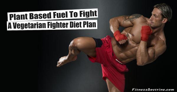 vegetarian fighter diet plan