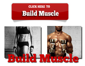 Click Here to Discover How To Build Muscle