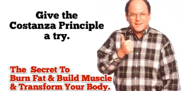 How To Burn Fat And Build Muscle Using The George Costanza Principle