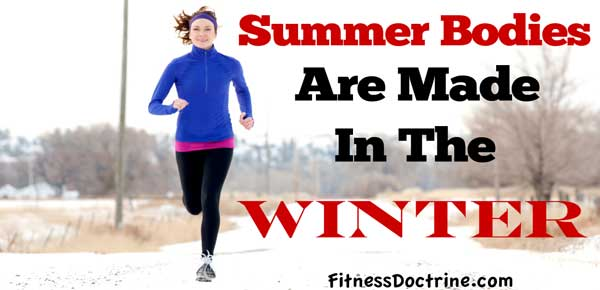 winter-workouts-make-summer-bodies