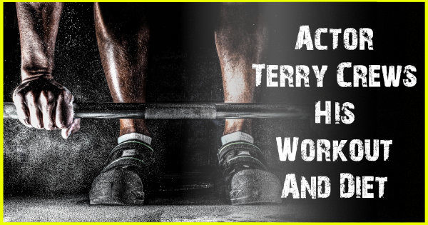Terry Crews Workout And Diet