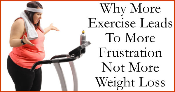 why more exercise doesn't mean more weight loss